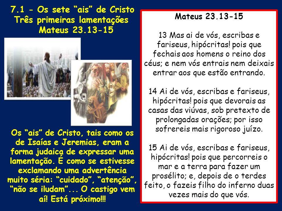 7.1 - Os sete ais de Cristo Três primeiras lamentações