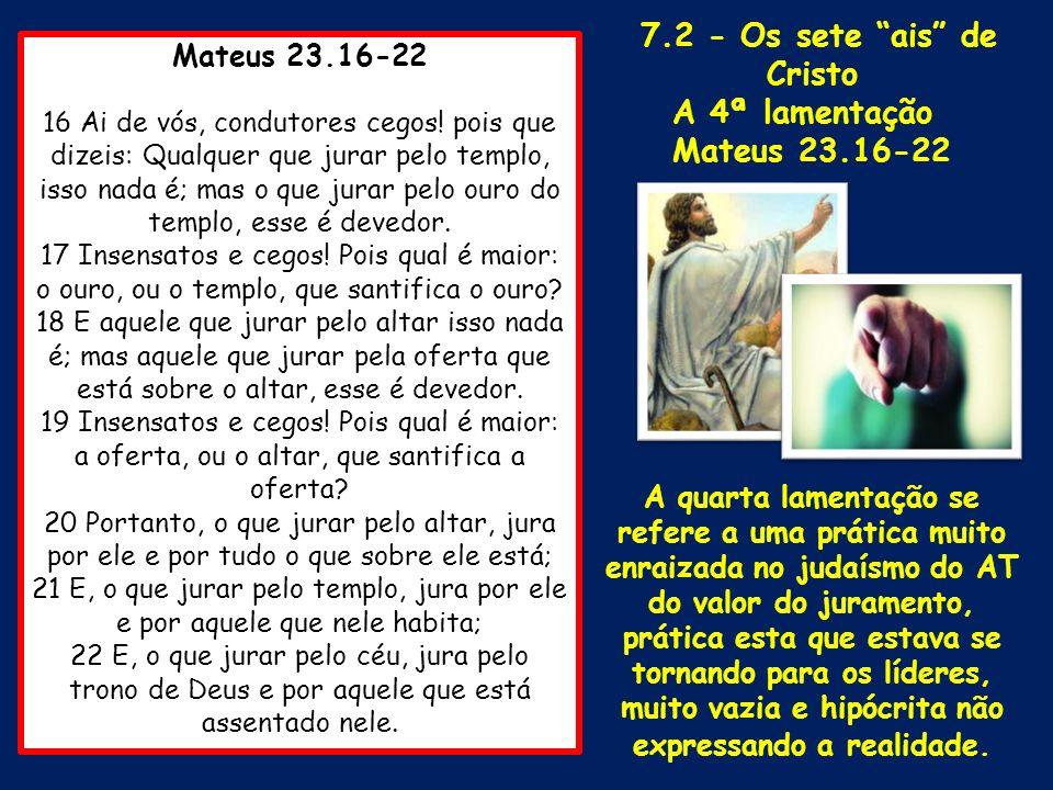 7.2 - Os sete ais de Cristo