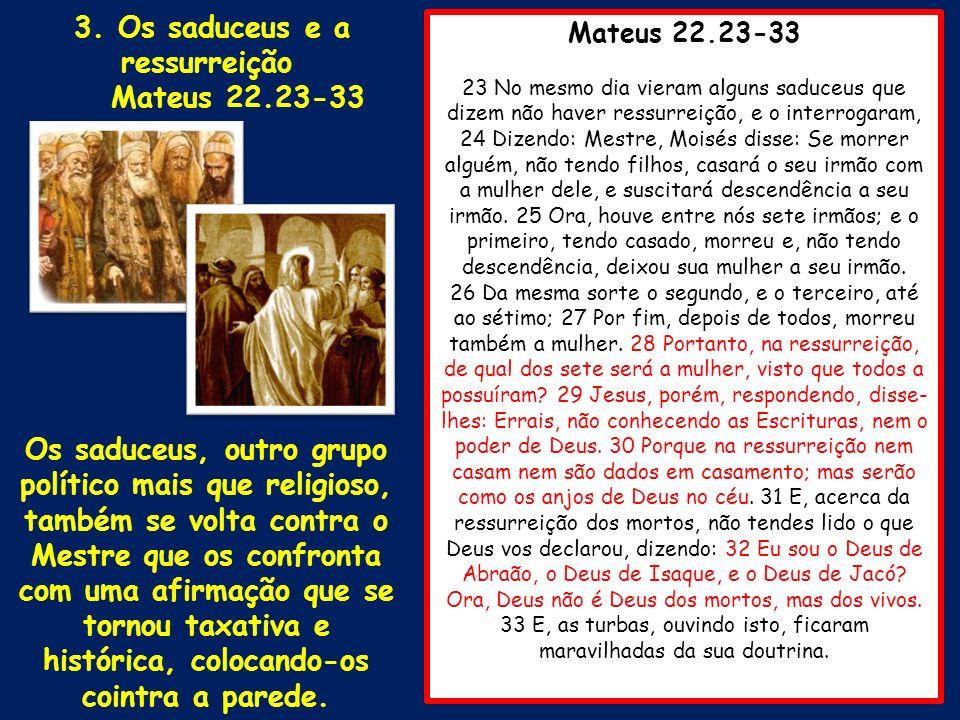 3. Os saduceus e a ressurreição