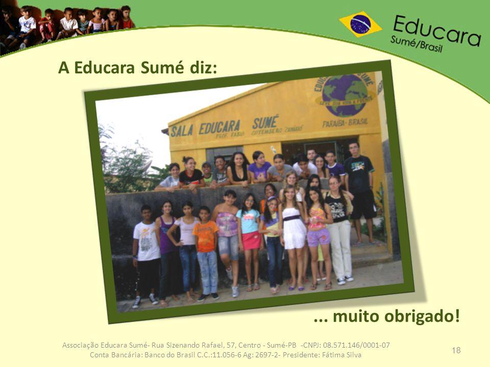 A Educara Sumé diz: ... muito obrigado!