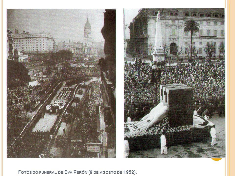 Fotos do funeral de Eva Perón (9 de agosto de 1952).