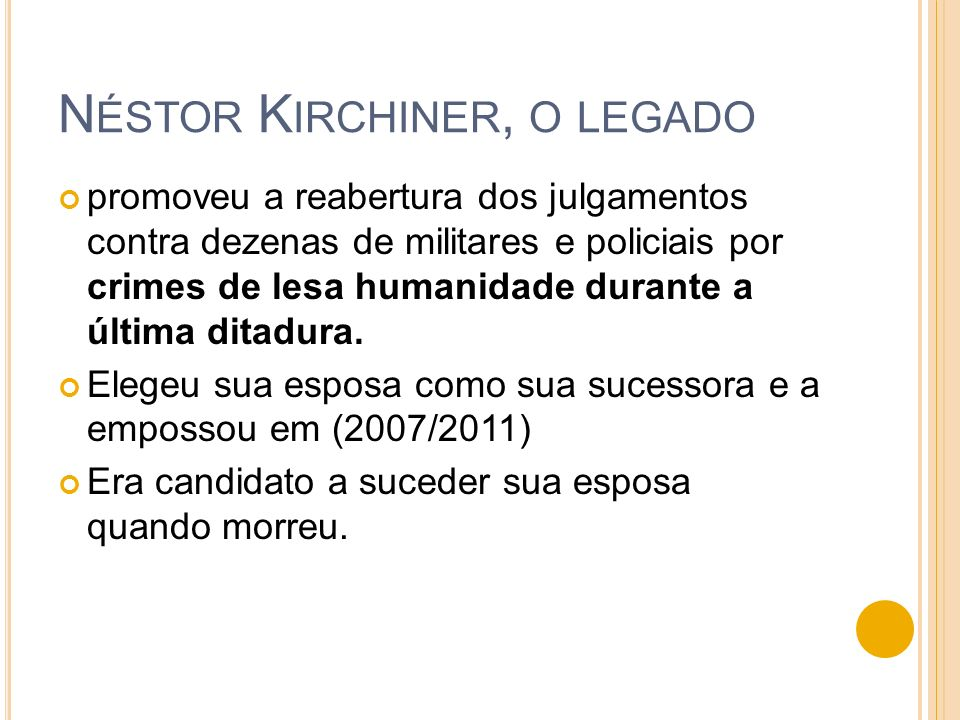 Néstor Kirchiner, o legado