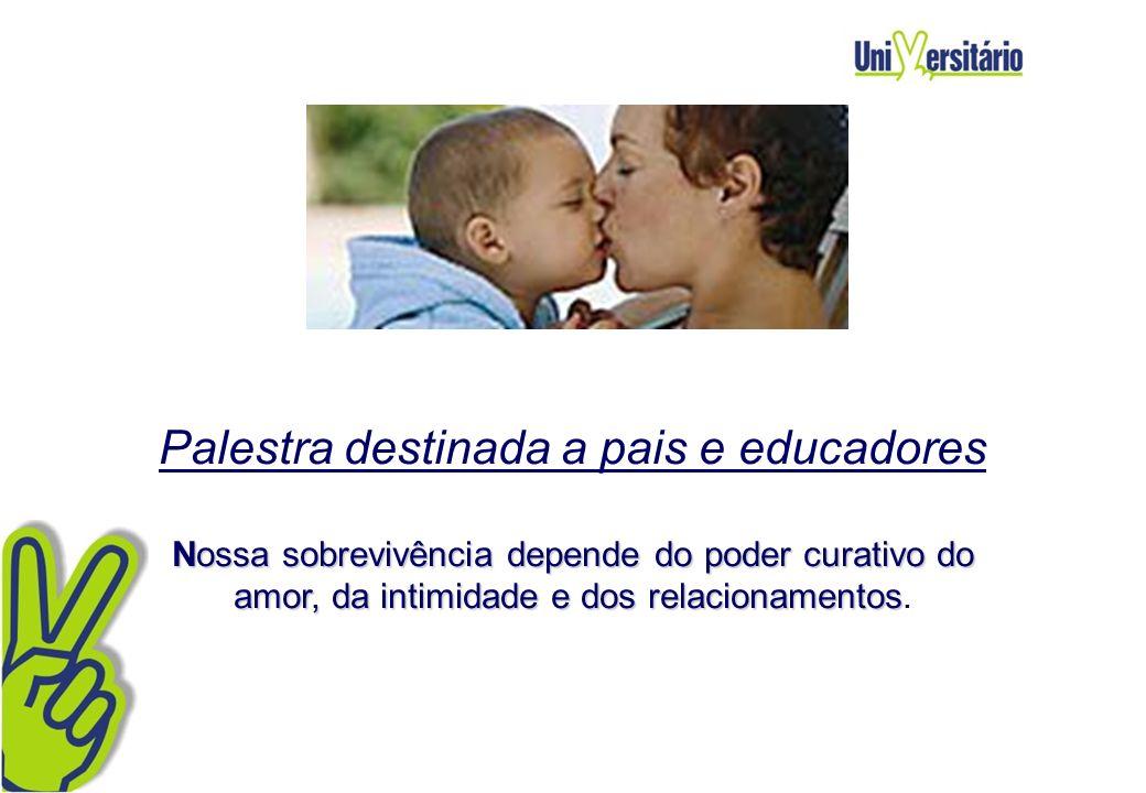 Palestra destinada a pais e educadores