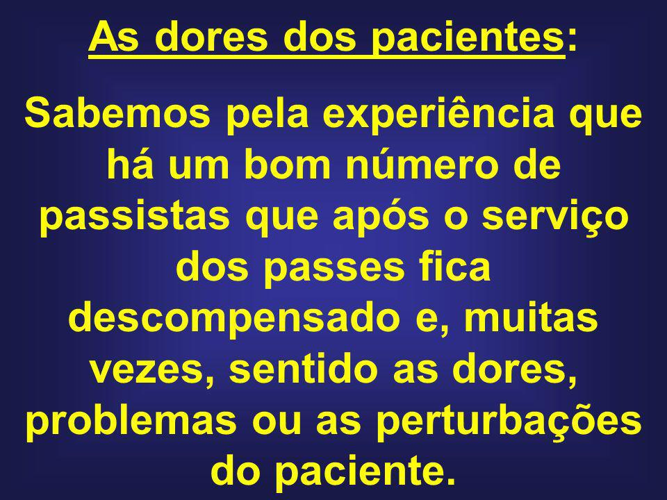 As dores dos pacientes:
