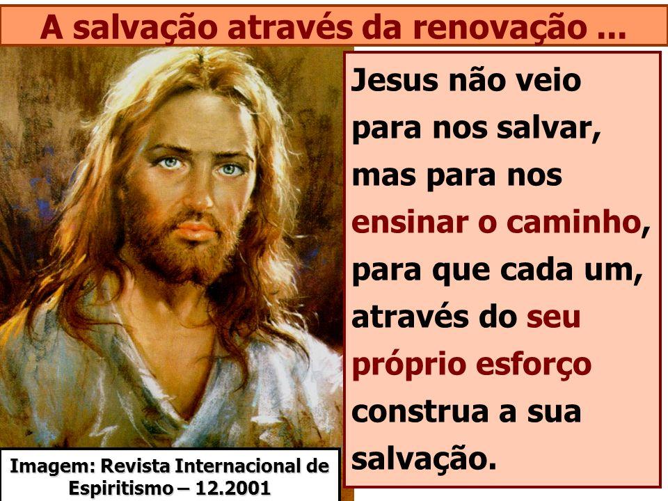 A salvação através da renovação ...