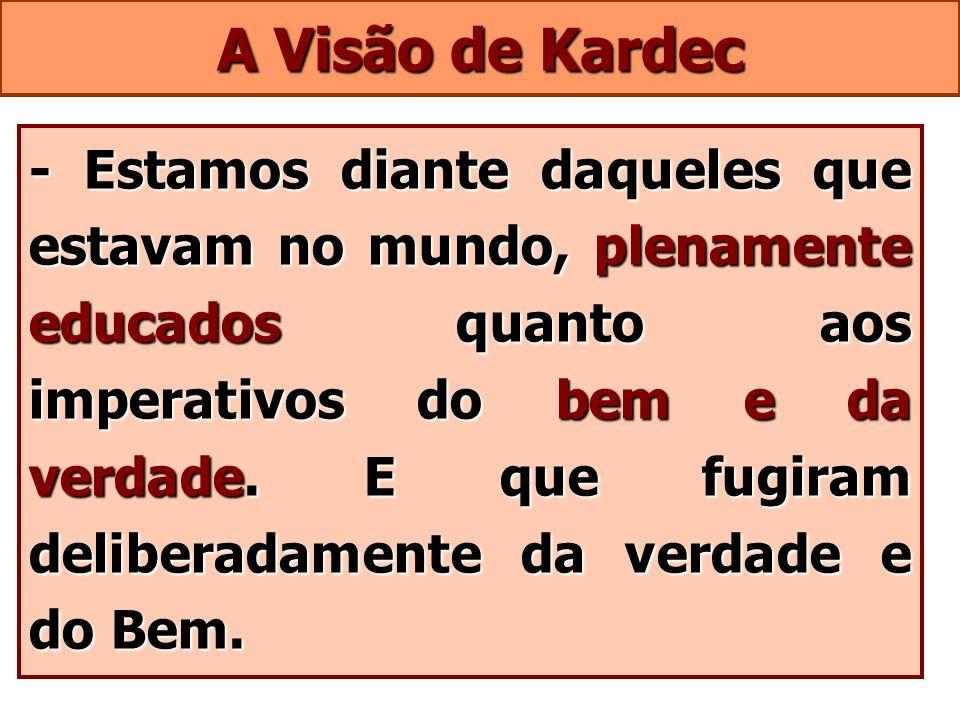 A Visão de Kardec