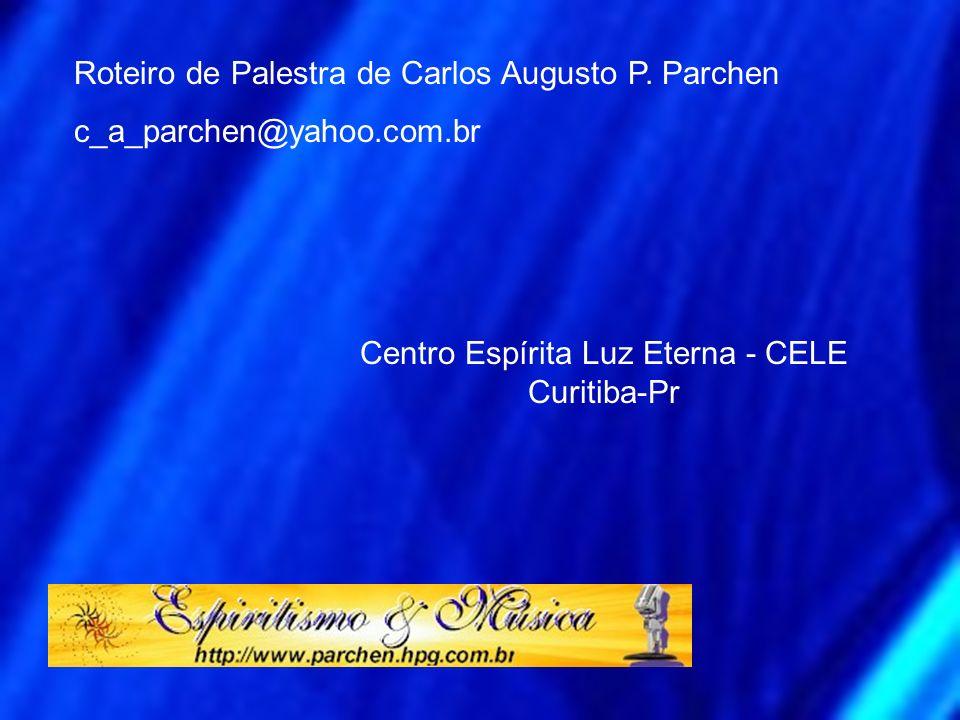 Centro Espírita Luz Eterna - CELE Curitiba-Pr
