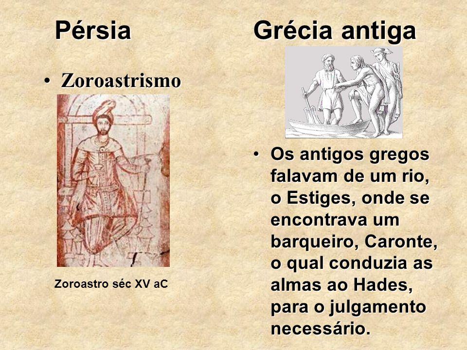 Pérsia Grécia antiga Zoroastrismo