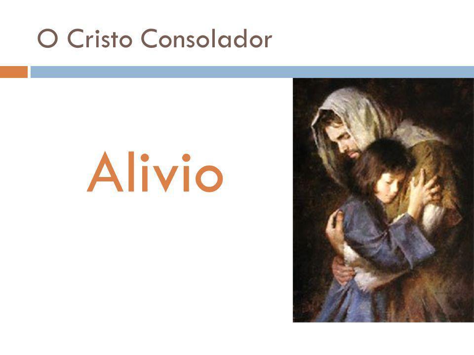 O Cristo Consolador Alivio