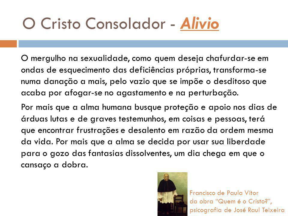 O Cristo Consolador - Alivio
