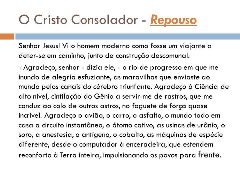 O Cristo Consolador - Repouso