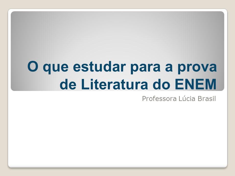 O que estudar para a prova de Literatura do ENEM