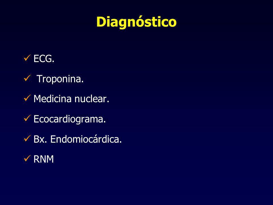 Diagnóstico ECG. Troponina. Medicina nuclear. Ecocardiograma.