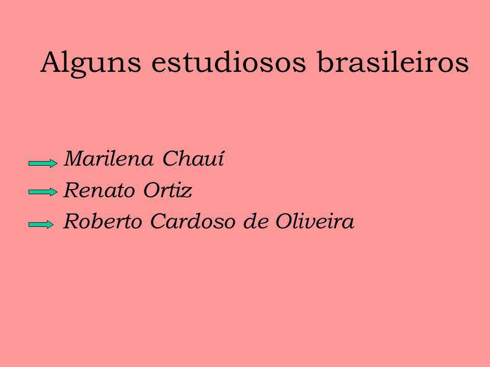 Alguns estudiosos brasileiros