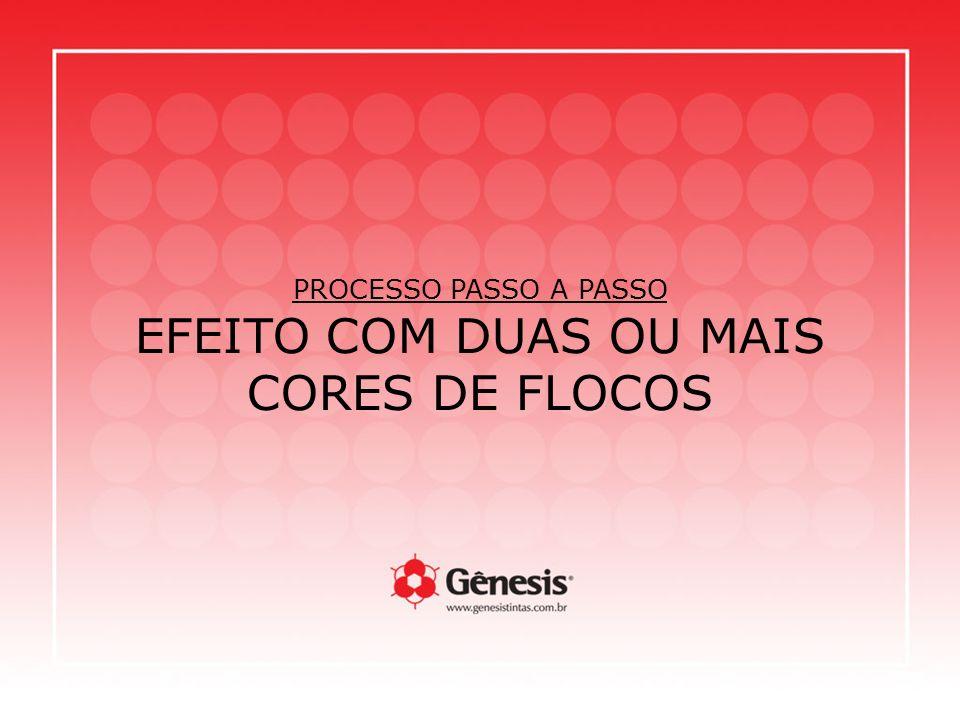 PROCESSO PASSO A PASSO EFEITO COM DUAS OU MAIS CORES DE FLOCOS