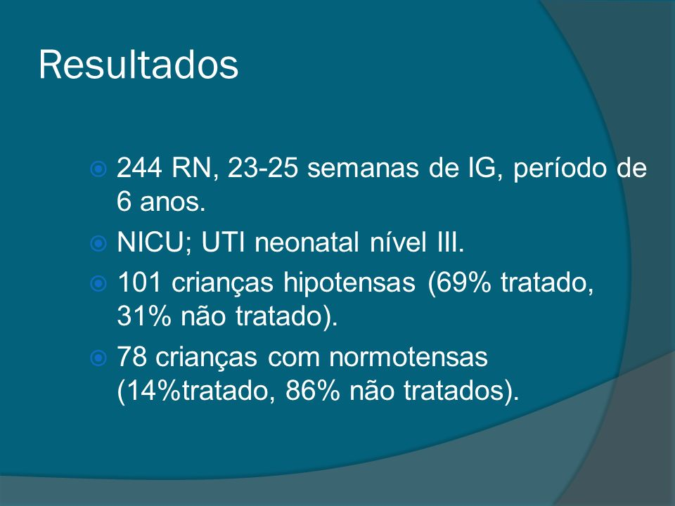 Resultados 244 RN, 23-25 semanas de IG, período de 6 anos.