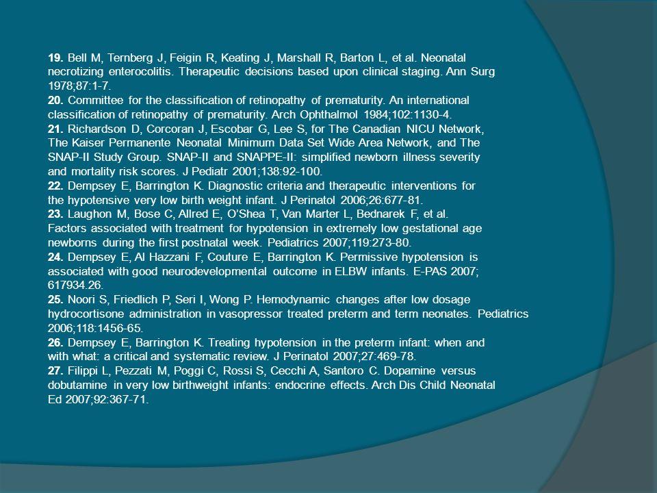 19. Bell M, Ternberg J, Feigin R, Keating J, Marshall R, Barton L, et al. Neonatal