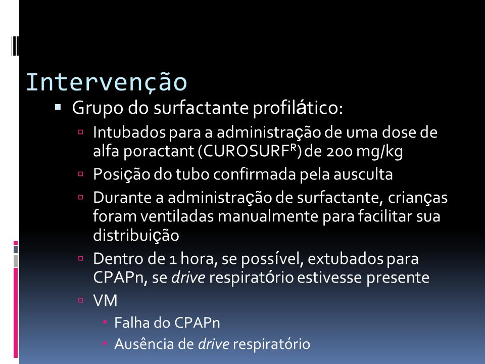 Intervenção Grupo do surfactante profilático:
