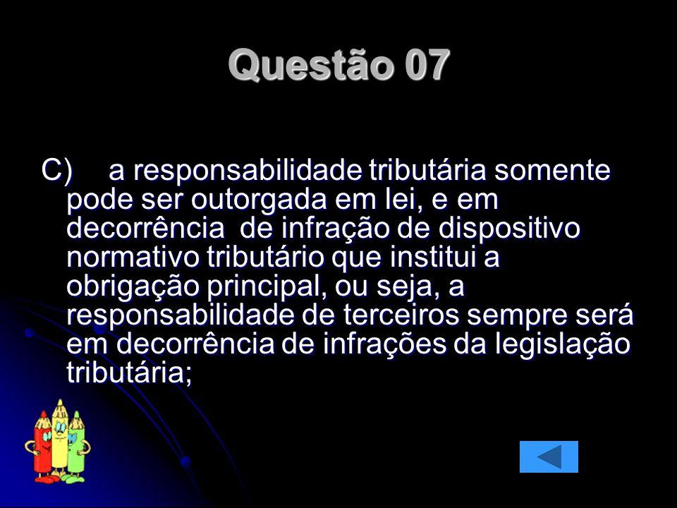 Questão 07