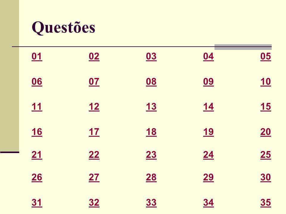Questões01 02 03 04 05. 06 07 08 09 10. 11 12 13 14 15. 16 17 18 19 20. 21 22 23 24 25.