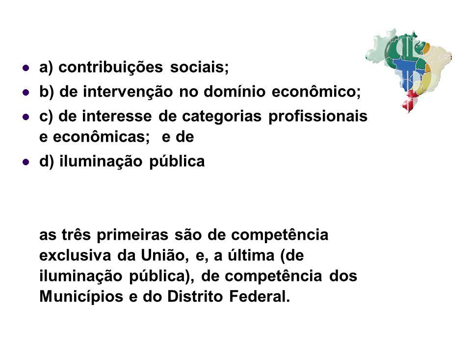 a) contribuições sociais;