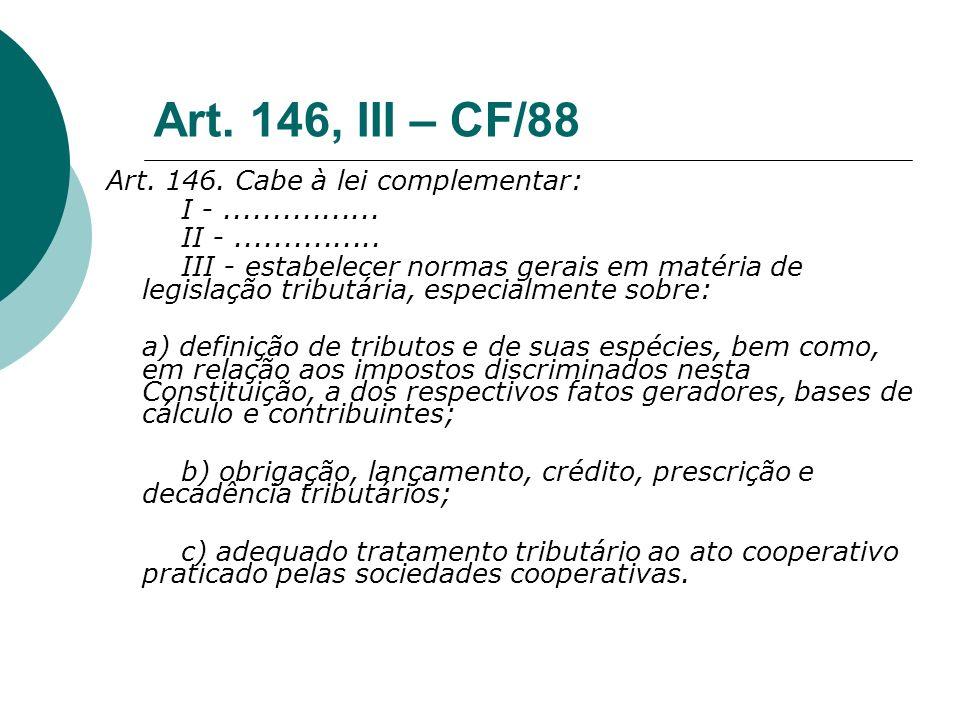 Art. 146, III – CF/88