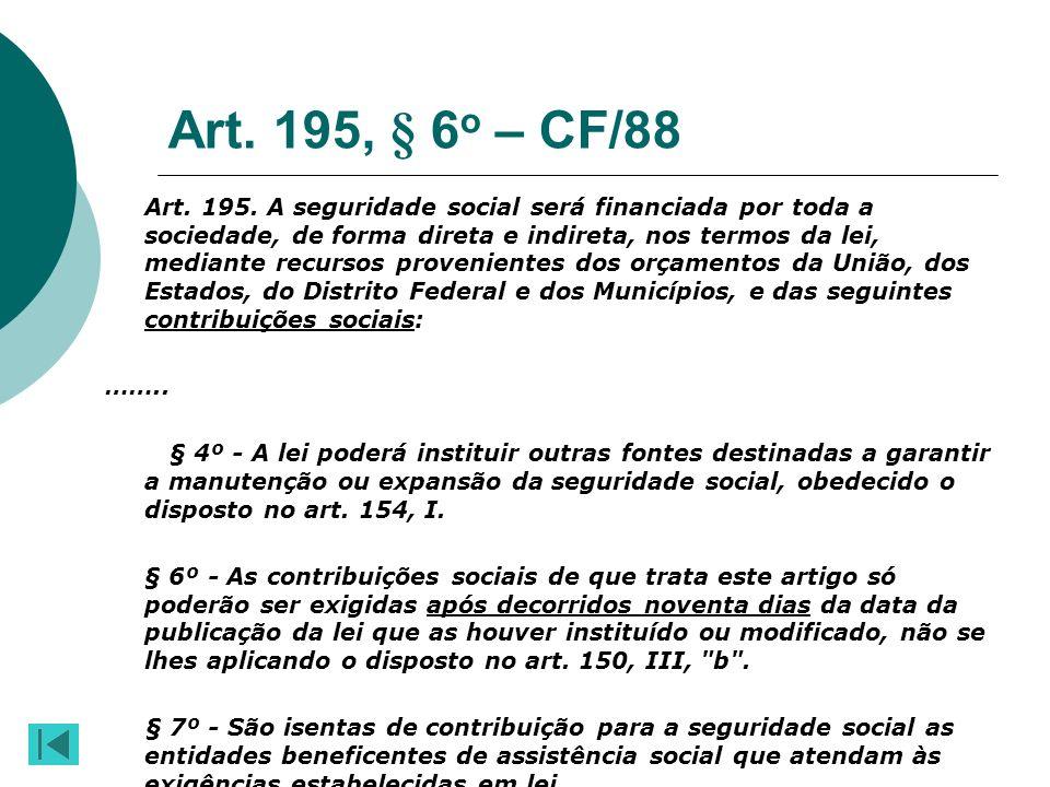 Art. 195, § 6o – CF/88