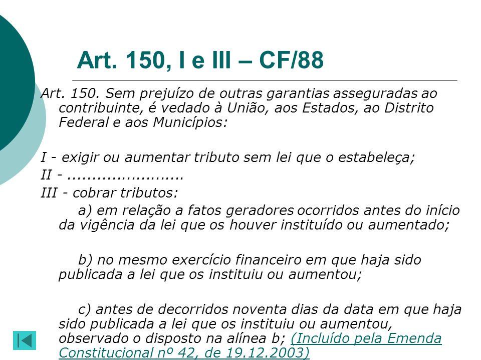 Art. 150, I e III – CF/88