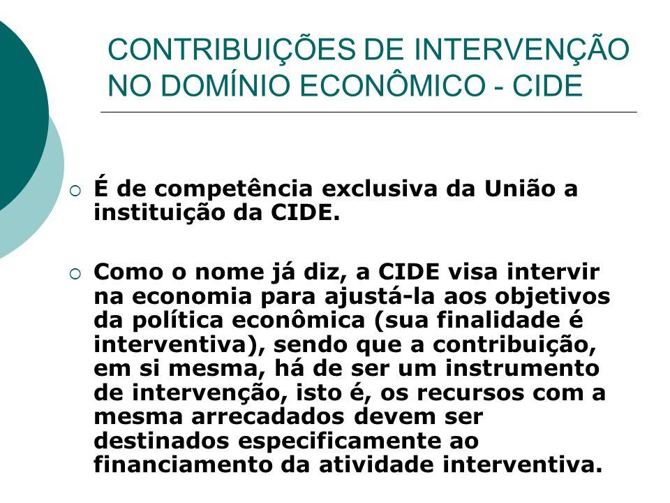 CONTRIBUIÇÕES DE INTERVENÇÃO NO DOMÍNIO ECONÔMICO - CIDE