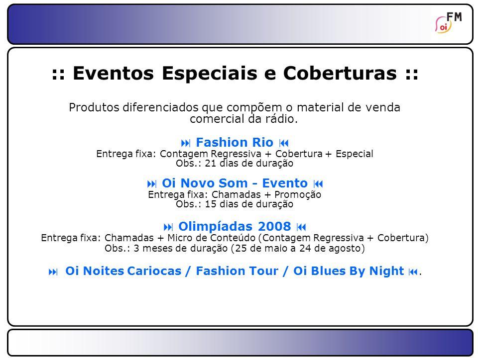 :: Eventos Especiais e Coberturas ::