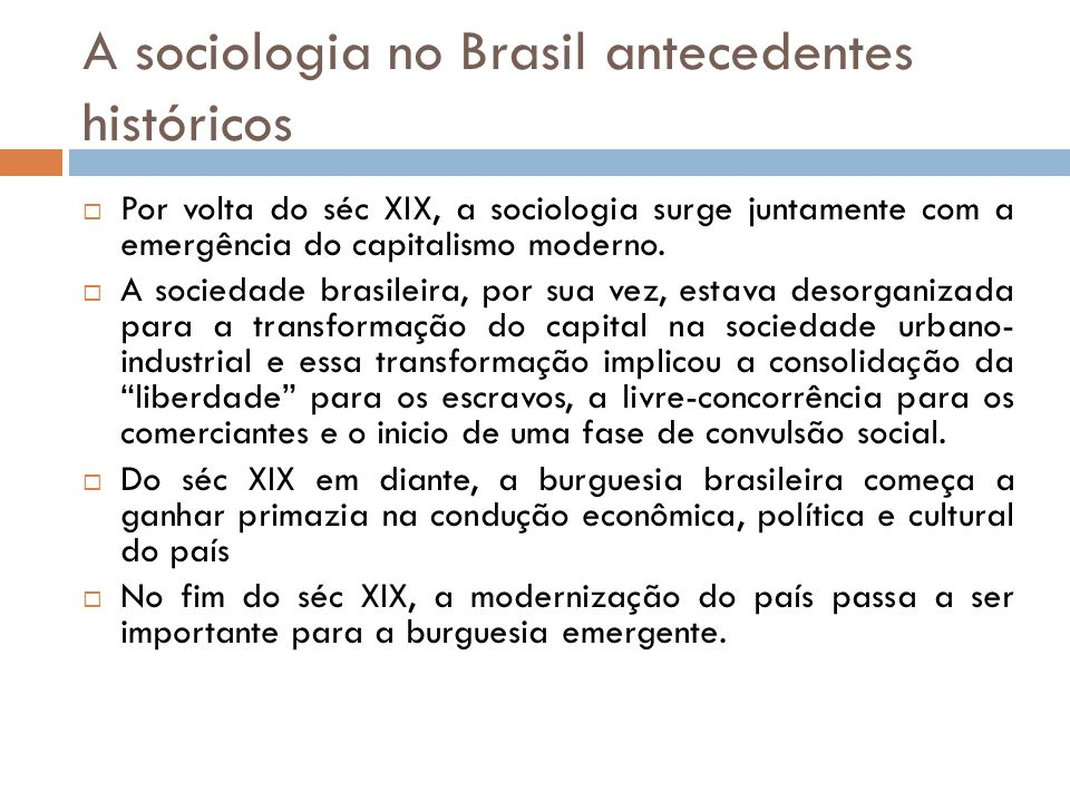 A sociologia no Brasil antecedentes históricos