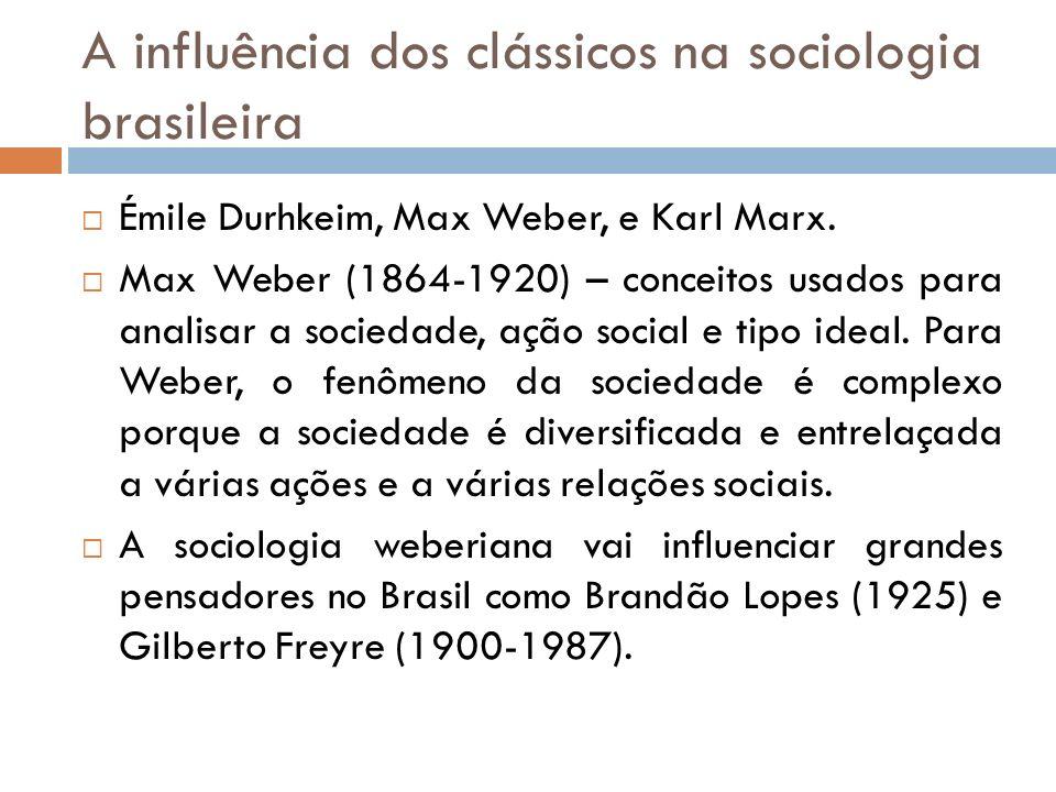 A influência dos clássicos na sociologia brasileira