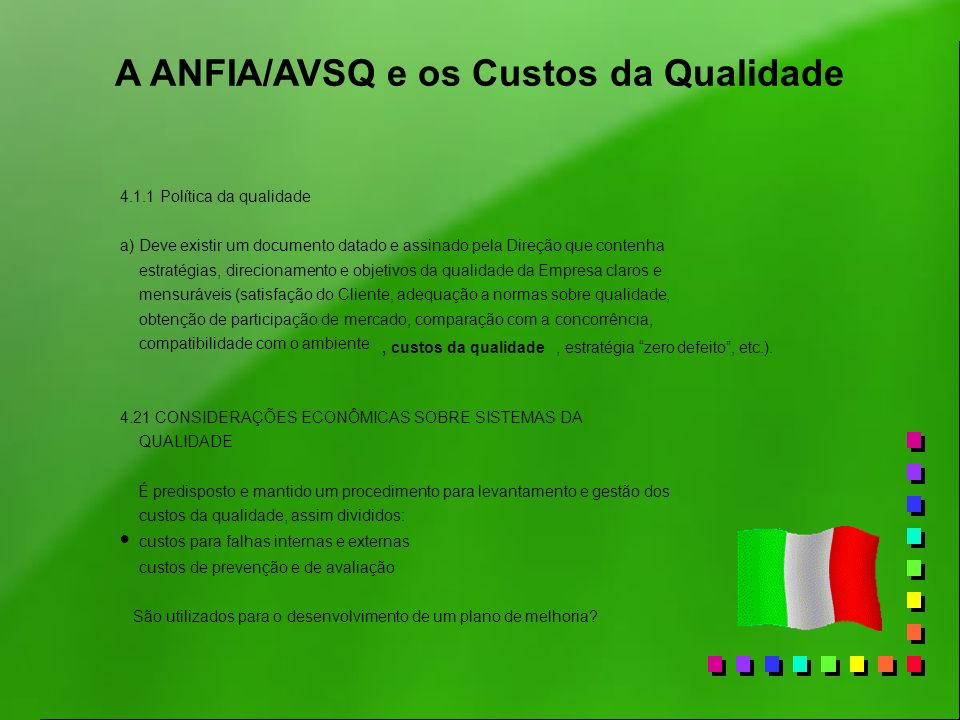 A ANFIA/AVSQ e os Custos da Qualidade