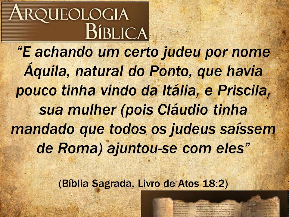 (Bíblia Sagrada, Livro de Atos 18:2)