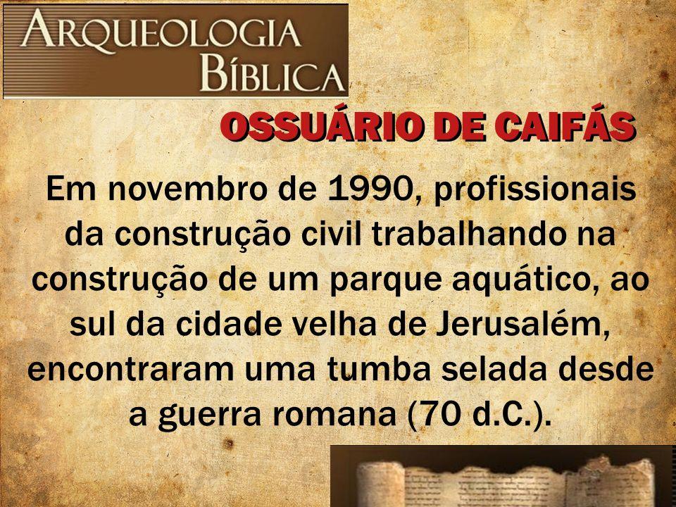 OSSUÁRIO DE CAIFÁS