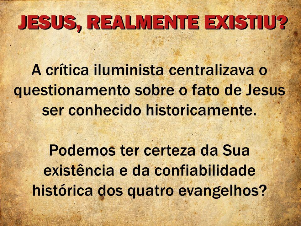JESUS, REALMENTE EXISTIU