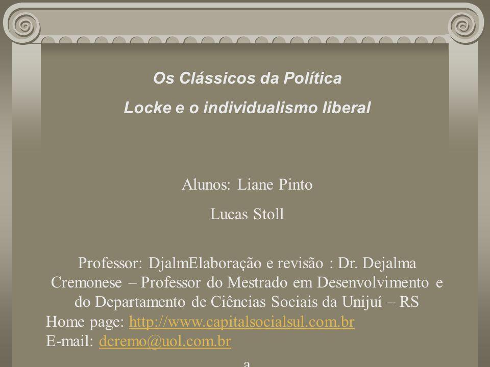 Os Clássicos da Política Locke e o individualismo liberal
