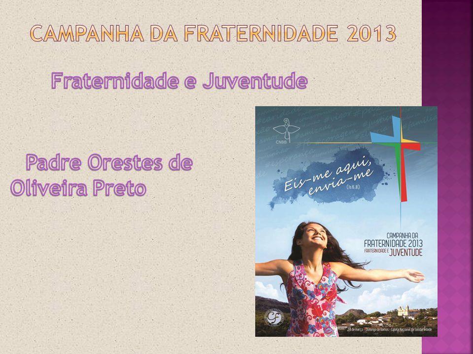 Campanha da fraternidade 2013