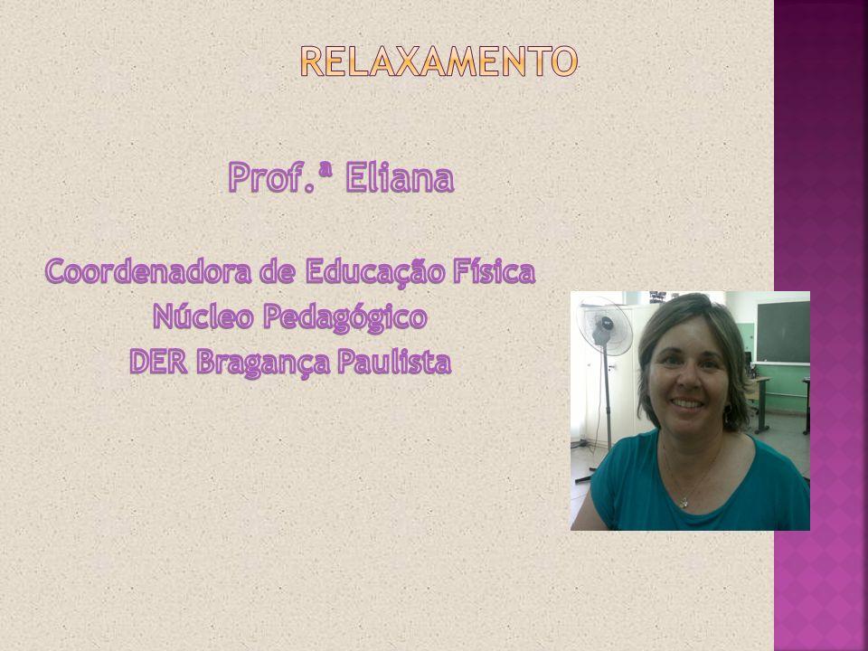 Coordenadora de Educação Física
