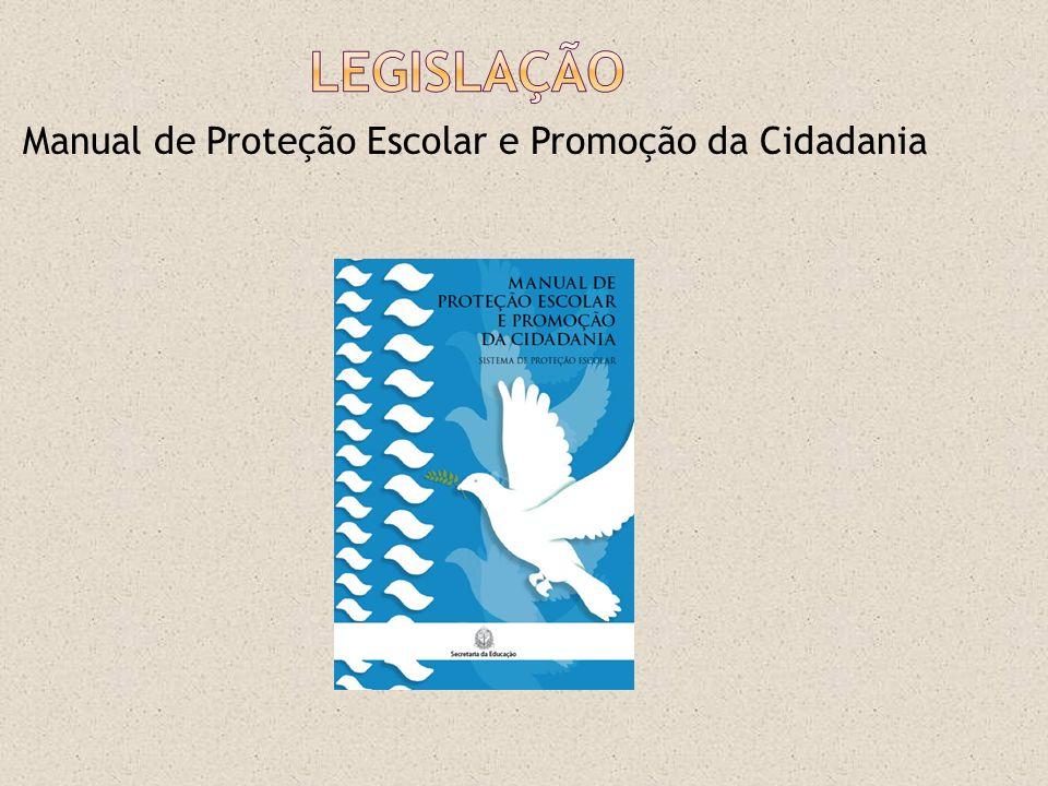 Legislação Manual de Proteção Escolar e Promoção da Cidadania