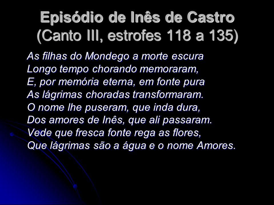 Episódio de Inês de Castro (Canto III, estrofes 118 a 135)