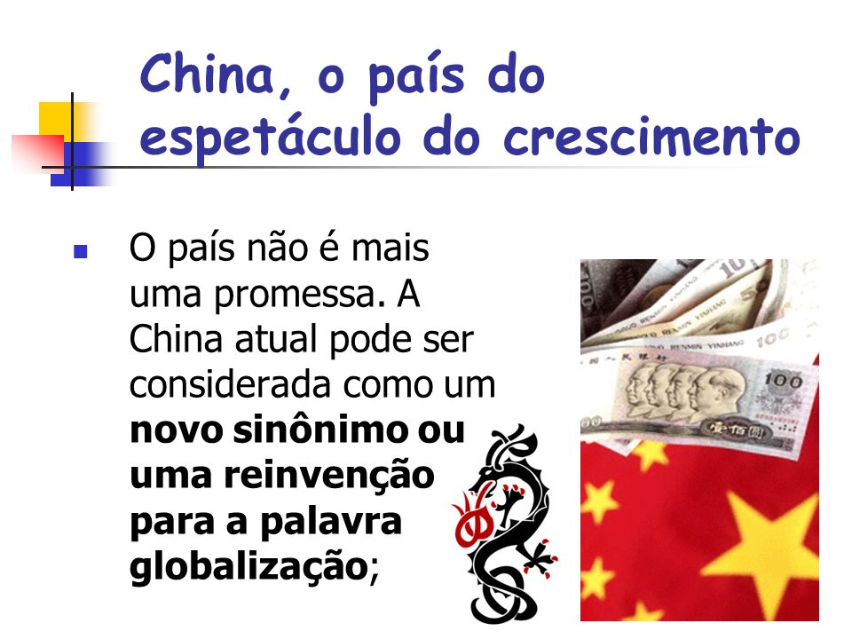 China, o país do espetáculo do crescimento
