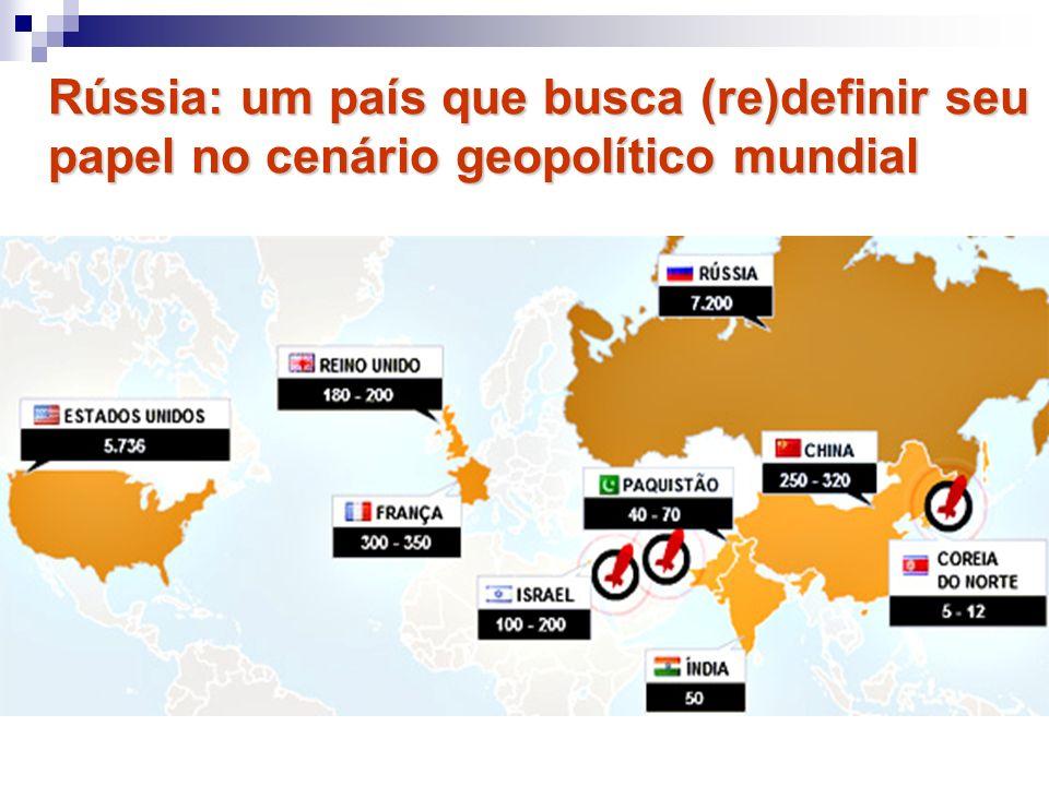 Rússia: um país que busca (re)definir seu papel no cenário geopolítico mundial