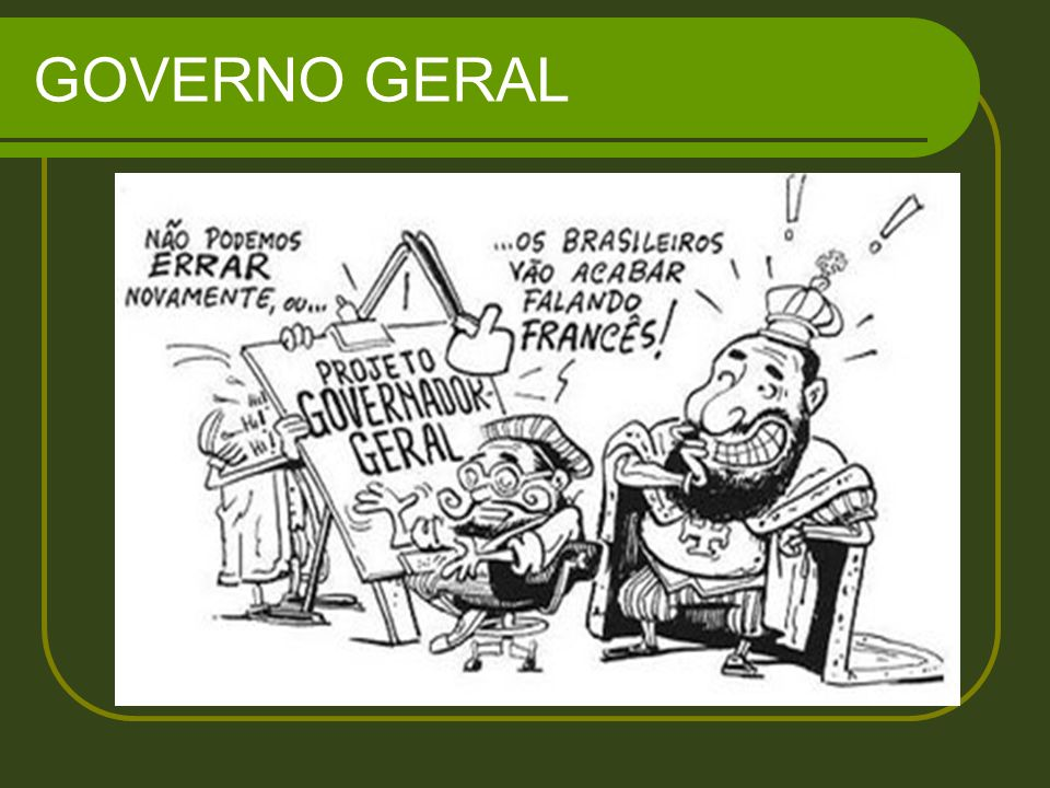 GOVERNO GERAL