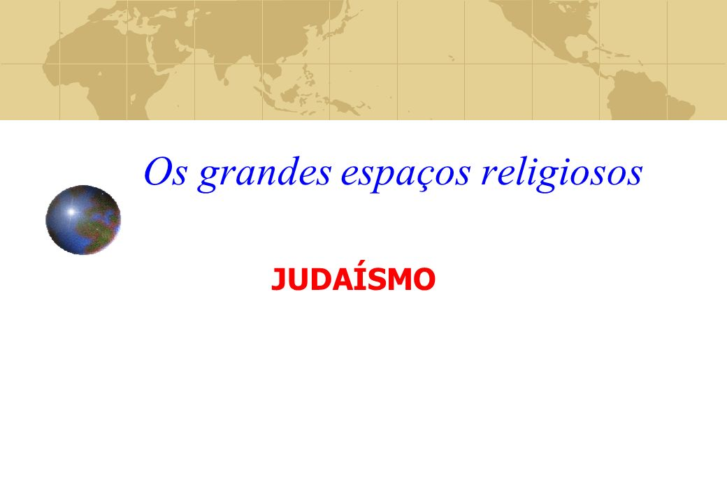 Os grandes espaços religiosos