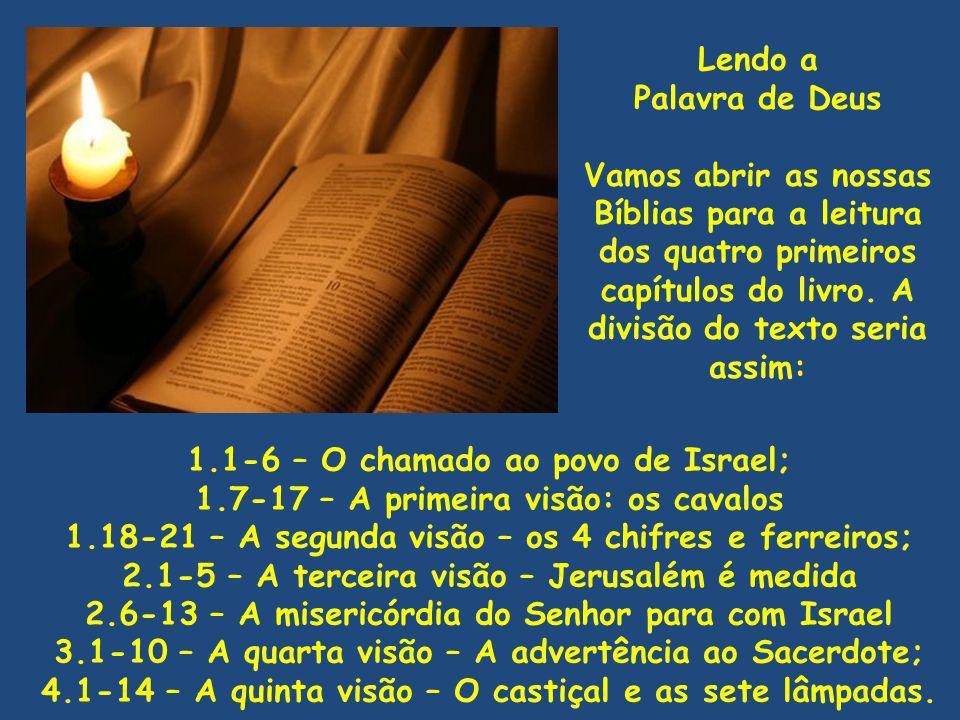 1.1-6 – O chamado ao povo de Israel;