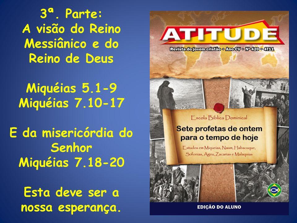 A visão do Reino Messiânico e do Reino de Deus