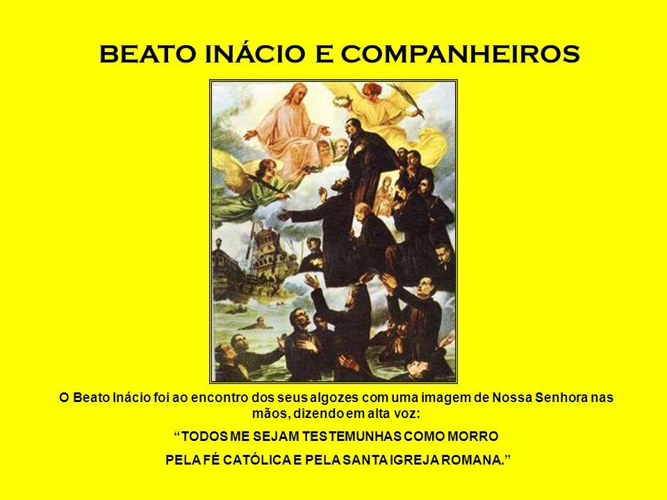 BEATO INÁCIO E COMPANHEIROS