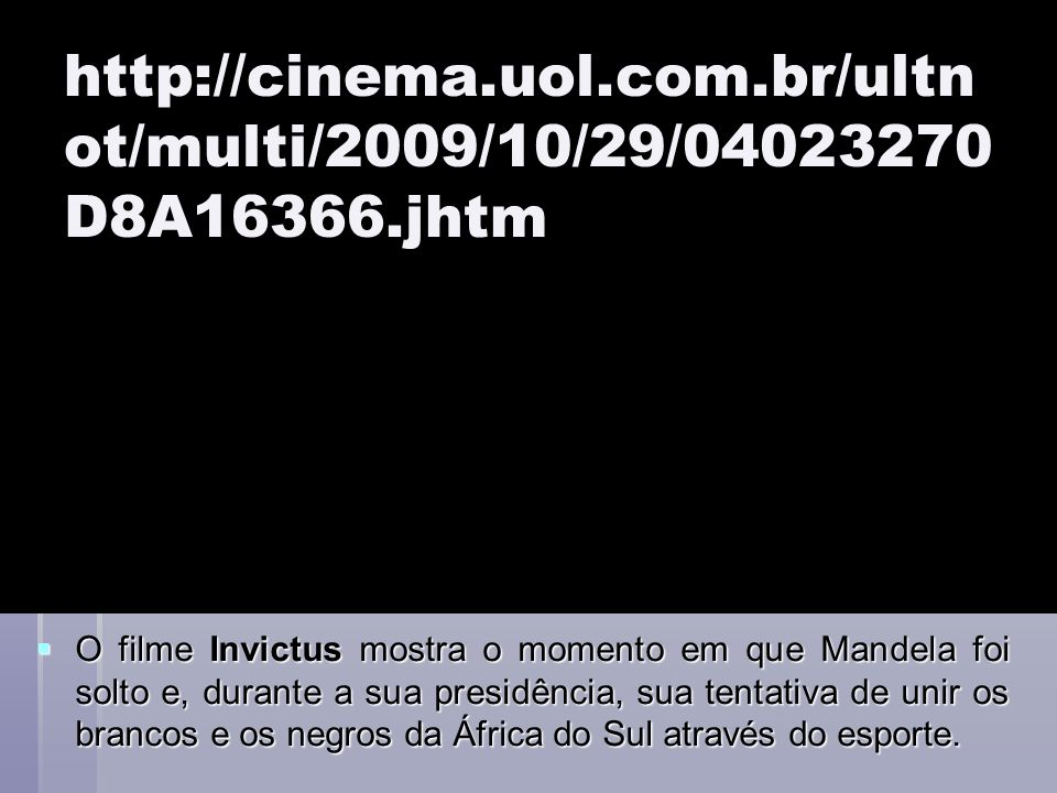 http://cinema. uol. com. br/ultnot/multi/2009/10/29/04023270D8A16366