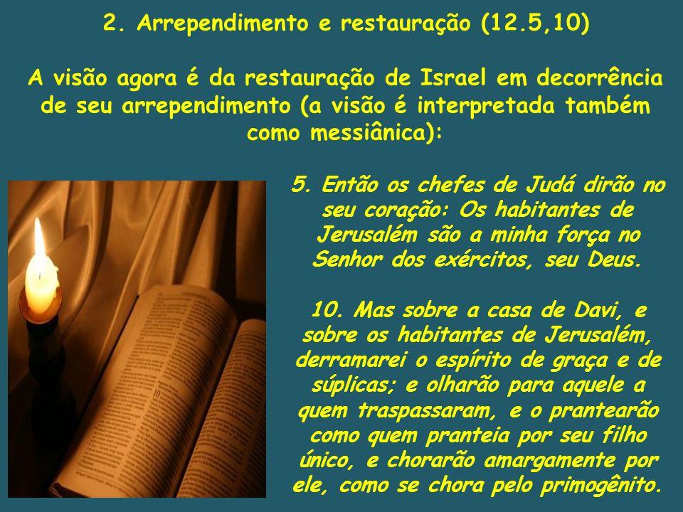 2. Arrependimento e restauração (12.5,10)